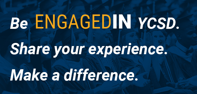 Be engaged in YCSD. Share your experience. Make a difference.