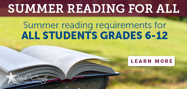 Summer reading for all. Summer reading requirements for all students grades 6-12. Learn more.